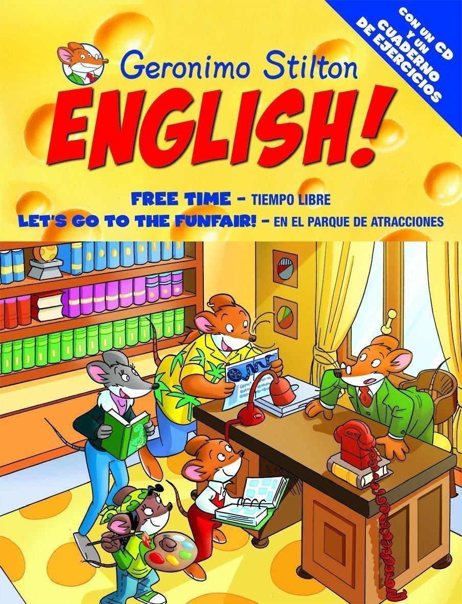 Geronimo Stilton English! 11: 11: Tiempo libre. En el parque de atracciones Aprende con Stilton: Amazon.es: Stilton, Geronimo, Edide: Libros