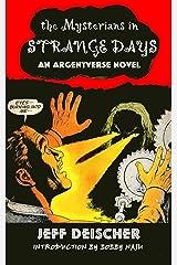 Strange Days (Argent) Kindle Edition