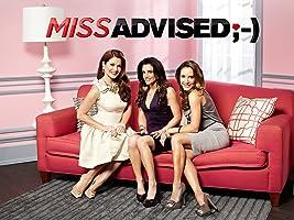 Miss Advised Season 1