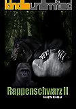 Rappenschwarz II: Romantischer Thriller