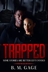 Trapped: Some Stories Are Better Left Untold (Kaiden Green Series Book 1) Kindle Edition