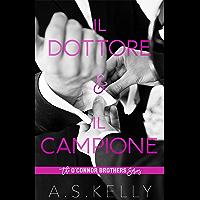 Il Dottore e Il Campione: Un romanzo della serie O'Connor Brothers (Italian Edition) book cover