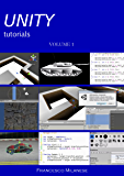 UNITY tutorials - Volume 1