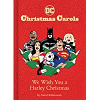 DC Christmas Carols: We Wish You a Harley Christmas: DC Holiday Carols
