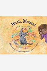 Hush, Mouse Hardcover
