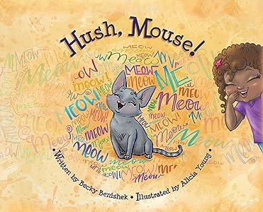 Hush, Mouse