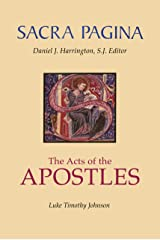 Sacra Pagina: The Acts Of The Apostles Kindle Edition