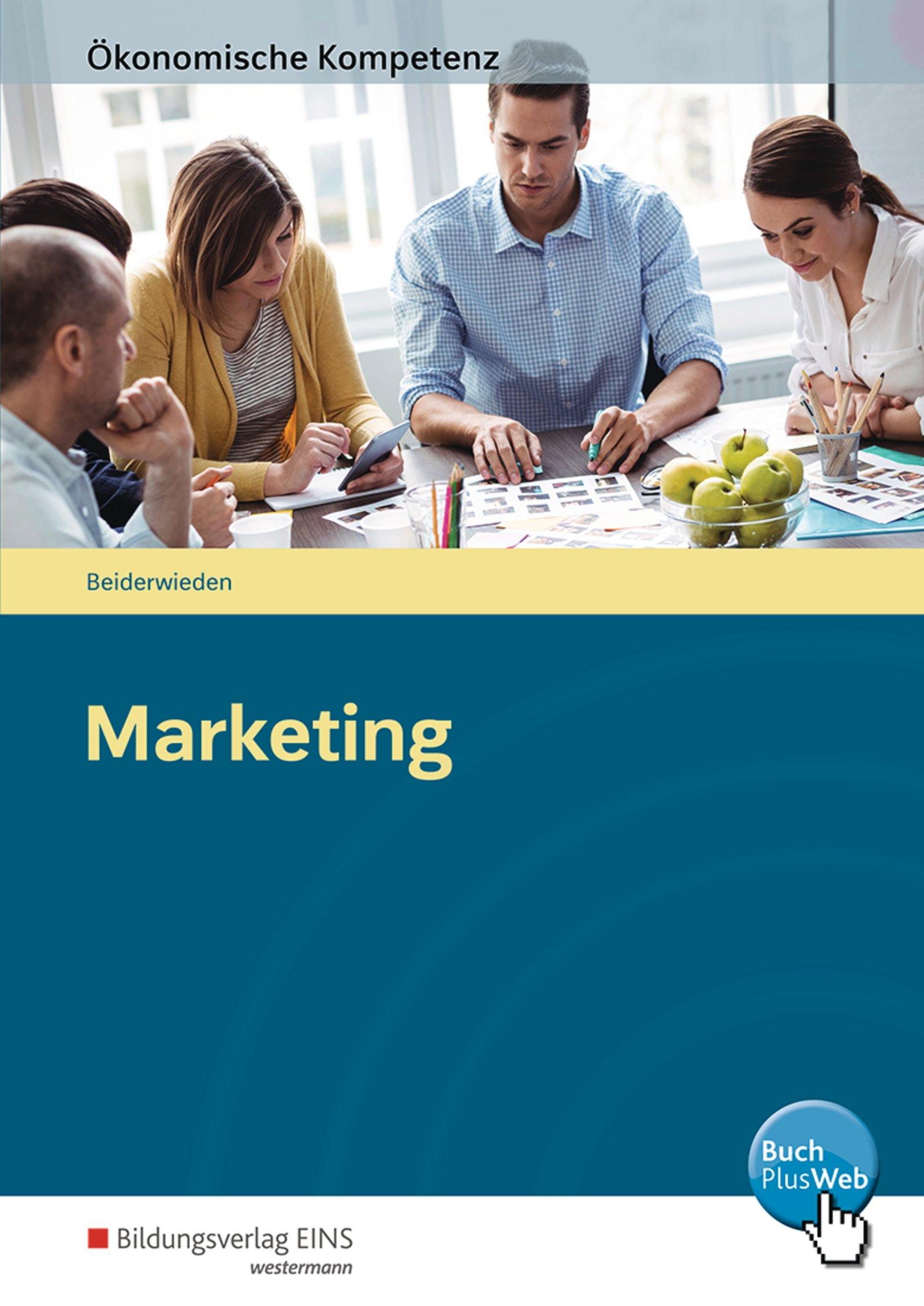 Ökonomische Kompetenz  Marketing  Arbeitsbuch