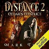 Cedar's Conflict: Dystance, Book 2