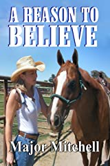 A Reason to Believe Kindle Edition