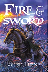 Fire and Sword Kindle Edition