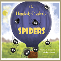 The Higgledy-Piggledy  Spiders: A humorous children's picture book with strange tales of curious spiders.(Bedtime Stories, Early Learning,Counting,Read-Aloud) (English Edition)