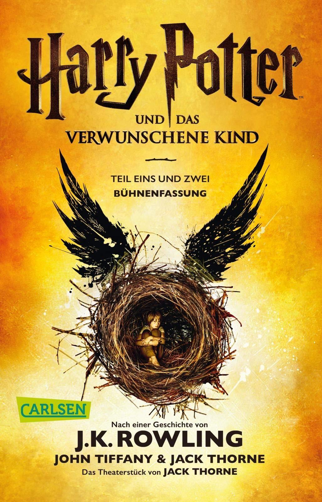 Harry Potter Und Das Verwunschene Kind Teil Eins Und Zwei Buhnenfassung Harry Potter 9783551318367 Amazon Com Books
