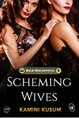 Scheming Wives Kindle Edition