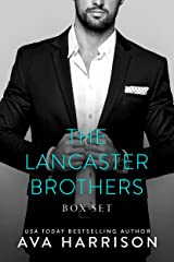 The Lancaster Brothers: A Complete Billionaire Romance Series (3-Book Box Set) Kindle Edition