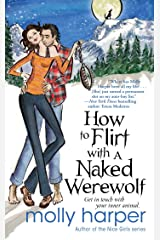 How to Flirt with a Naked Werewolf Kindle Edition