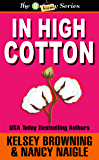 In High Cotton (G Team Mysteries Book 3)