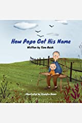 How Popo Got His Name Kindle Edition