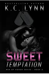 Sweet Temptation (Men Of Honor Book 2) Kindle Edition