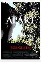 APART: a short novel Kindle Edition