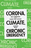 Corona, Climate, Chronic Emergency: War Communism in the Twenty-First Century