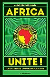 Africa Unite ! (POCHES ESSAIS) (French Edition)