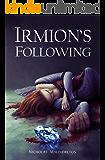 Irmion's Following