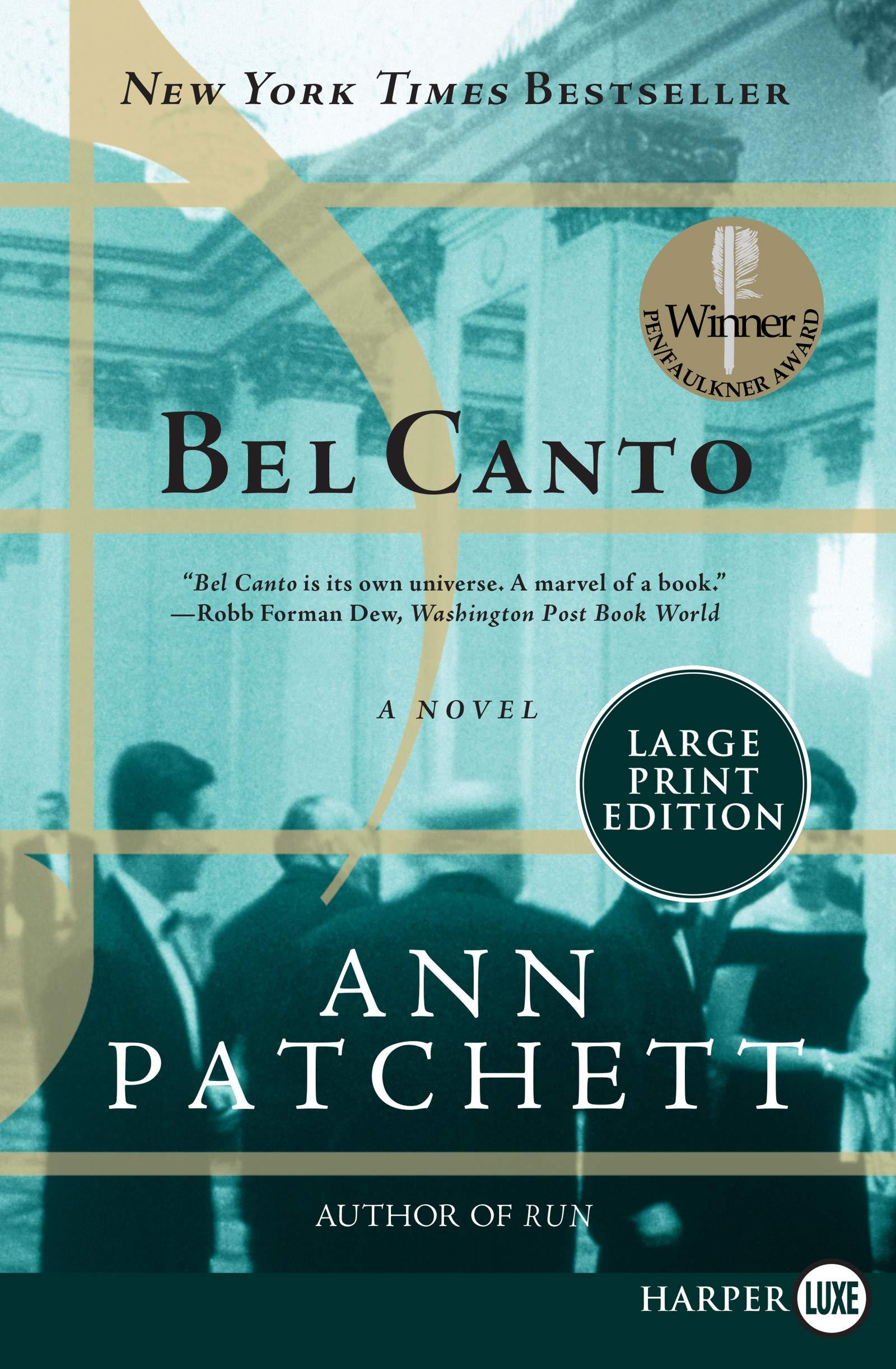 Amazon.com: Bel Canto: A Novel (9780061719868): Patchett, Ann: Books