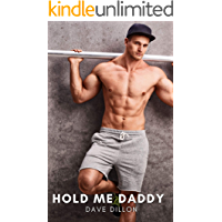 Hold Me Daddy: A Taboo MM Twink vs Hot Daddy Erotic Romance (Daddy and Me) book cover