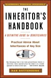 The Inheritors Handbook: A Definitive Guide For Beneficiaries