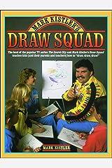 Mark Kistler'S Draw Squad Paperback