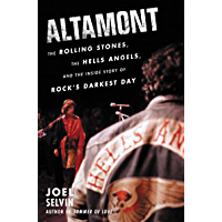 Altamont: The Rolling Stones, the Hells Angels, and the Inside Story of Rock's Darkest Day book cover
