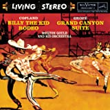 Copland: Billy The Kid, Rodeo / Grofe: Grand Canyon Suite