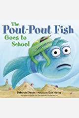 The Pout-Pout Fish Goes to School (A Pout-Pout Fish Adventure) Kindle Edition