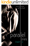 Parallel Lines: An Experiment in Temptation (Part 2)