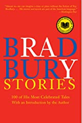 Bradbury Stories: 100 of His Most Celebrated Tales Kindle Edition