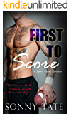 First to Score: A Steamy Sports Virgin Romance