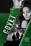 Covet (Seven Deadly SEALs Book 7)