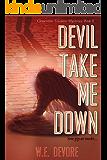 Devil Take Me Down: Modern Noir with a Punk Rock Edge (Clementine Toledano Mysteries Book 2)