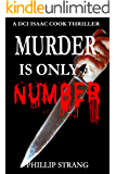 Murder is only a Number (DCI Cook Thriller Series Book 3)