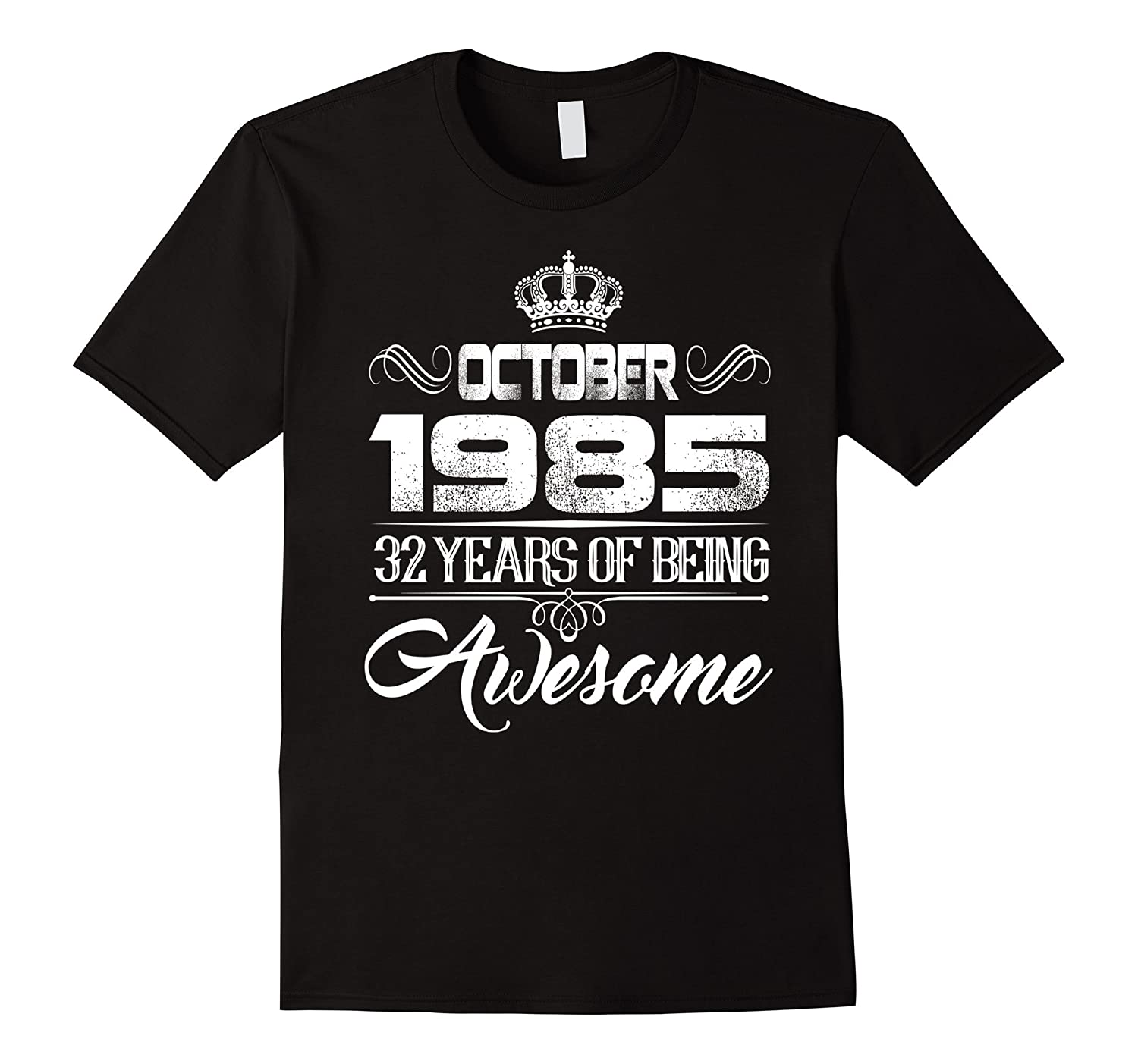 October 1985 32th Birthday Gift Idea 32 yrs old Bday T-shirt-BN