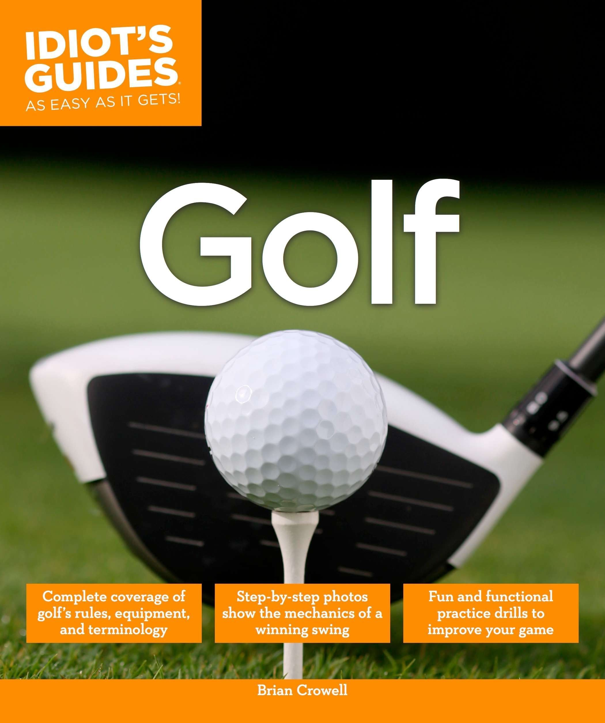 Read Online Golf (Idiot's Guides) ebook