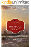 The Travels of Sherlock Holmes (A Sherlock Mystery Book 1)