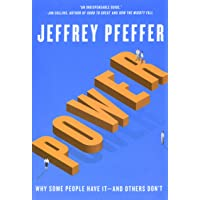 Power: Why Some People Have It―and Others Don't