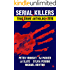 SERIAL KILLERS True Crime Anthology - Volume 3 (Annual True Crime Collection)