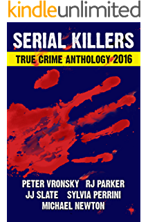 The mad bad and dangerous volume 2 ebook edward butts rj parker serial killers true crime anthology volume 3 annual true crime collection fandeluxe Image collections