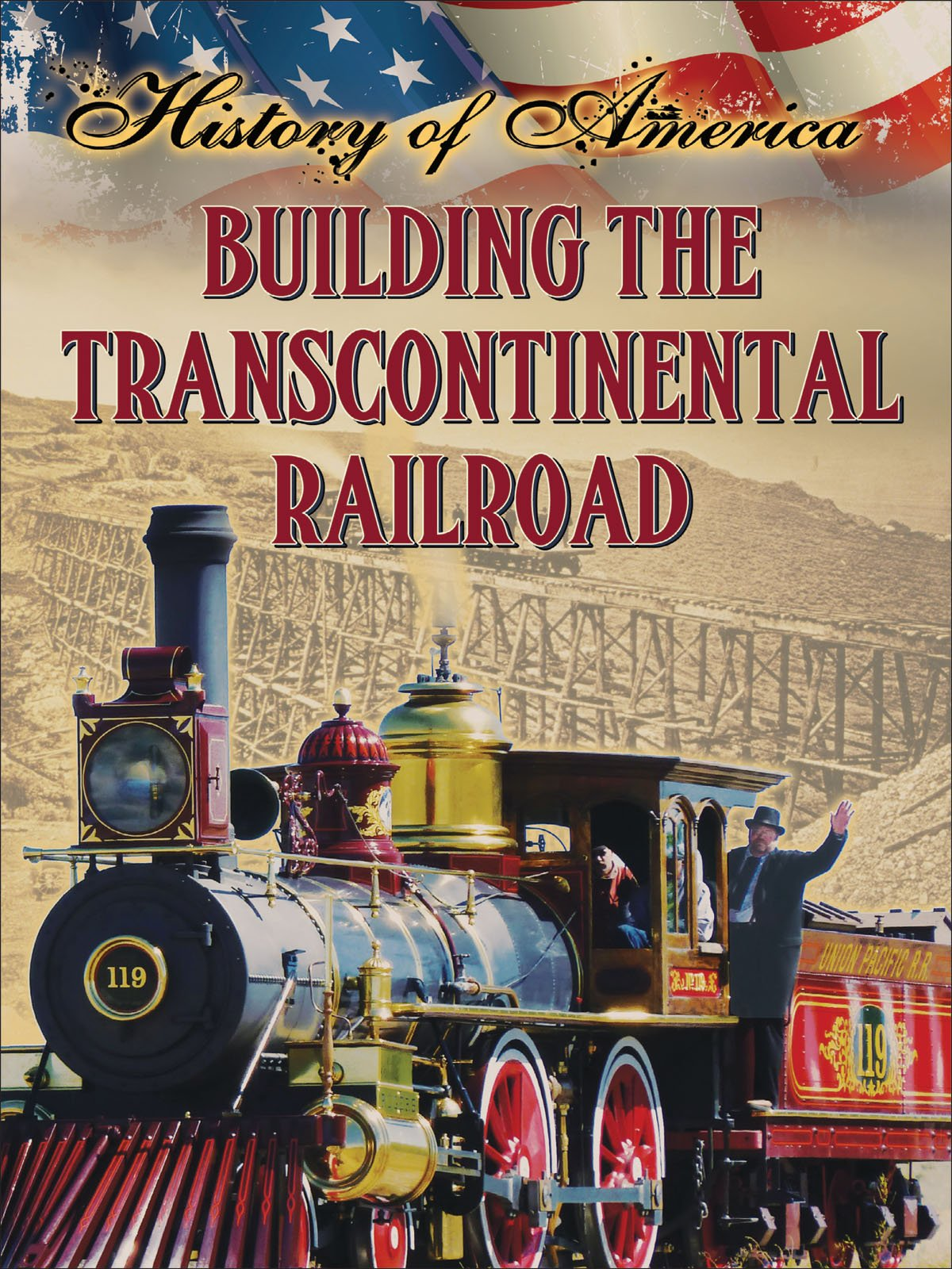 Read Online Building The Transcontinental Railroad (History of America) ebook