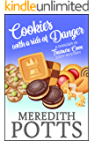 Cookies with a Side of Danger (A Danger in Treasure Cove Cozy Mystery Book 1)