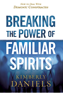 The spirit of asaph awakening a new generation of prophetic breaking the power of familiar spirits how to deal with demonic conspiracies fandeluxe Choice Image