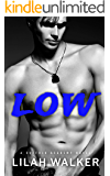 Low: A Dark High School Bully Romance (Suffolk Academy Book 1)